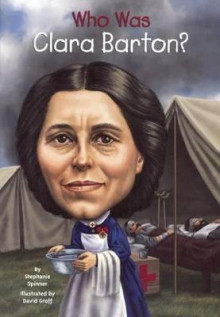 Who Was Clara Barton? av Stephanie Spinner (Innbundet)