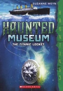 The Titanic Locket av Suzanne Weyn (Innbundet)
