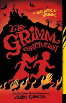The Grimm Conclusion av Adam Gidwitz (Innbundet)