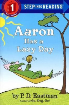 Aaron Has a Lazy Day av Philip D Eastman (Innbundet)