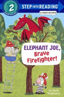 Elephant Joe, Brave Firefighter! av David Wojtowycz (Innbundet)