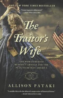 The Traitor's Wife av Allison Pataki (Innbundet)