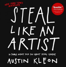 Steal Like an Artist av Austin Kleon (Innbundet)