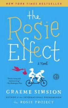 The Rosie Effect av Graeme Simsion (Innbundet)