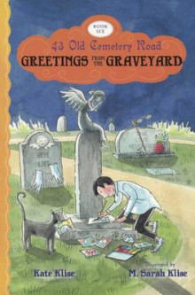 Greetings from the Graveyard av Kate Klise (Innbundet)
