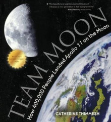 Team Moon av Catherine Thimmesh (Innbundet)