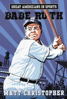 Babe Ruth av Matt Christopher (Innbundet)