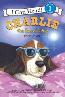 Charlie the Ranch Dog av Ree Drummond (Innbundet)