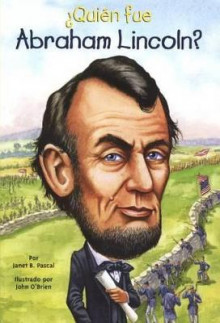 Quien Fue Abraham Lincoln? (Who Was Abraham Lincoln?) av Janet B Pascal (Innbundet)