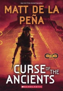 Curse of the Ancients av Matt De La Pena (Innbundet)