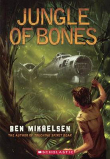 Jungle of Bones av Ben Mikaelsen (Innbundet)