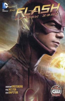 The Flash: Season Zero av Andrew Kreisberg (Innbundet)