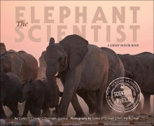 The Elephant Scientist av Caitlin O'Connell og Donna M Jackson (Innbundet)
