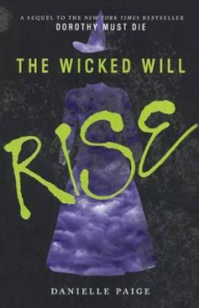 The Wicked Will Rise av Danielle Paige (Innbundet)