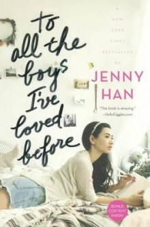 To All the Boys I've Loved Before av Jenny Han (Innbundet)