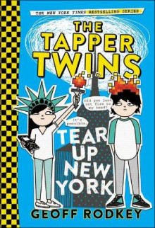 The Tapper Twins Tear Up New York av Geoff Rodkey (Innbundet)