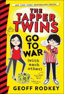 The Tapper Twins Go to War (with Each Other) av Geoff Rodkey (Innbundet)