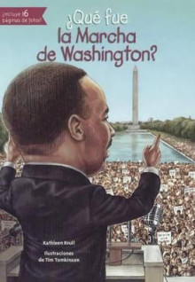 Que Fue La Marcha de Washington? (What Was the March on Washington?) av Kathleen Krull (Innbundet)