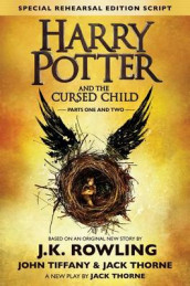 Harry Potter and the Cursed Child - Parts One and Two av Jack Thorne og John Tiffany (Innbundet)