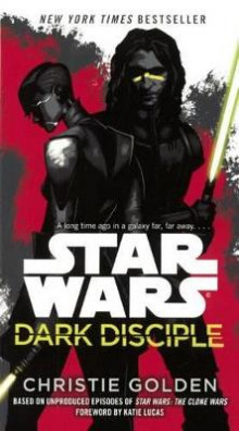 Star Wars Dark Disciple av Christie Golden (Innbundet)