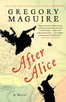 After Alice av Gregory Maguire (Innbundet)