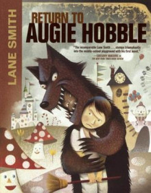 Return to Augie Hobble av Lane Smith (Innbundet)