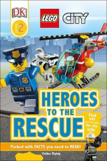 Lego City: Heroes to the Rescue av Esther Ripley (Innbundet)