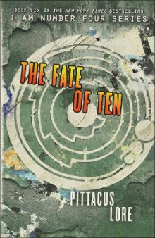 The Fate of Ten av Pittacus Lore (Innbundet)