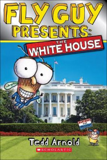 The White House av Tedd Arnold (Innbundet)