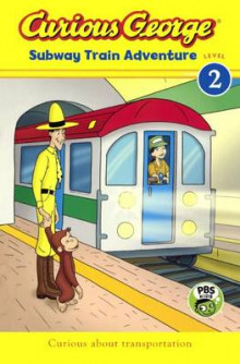 Curious George Subway Train Adventure av H A Rey (Innbundet)
