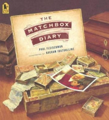 The Matchbox Diary av Paul Fleischman (Innbundet)