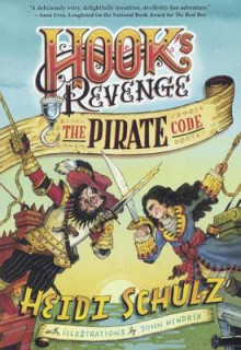 Hook's Revenge, Book 2: The Pirate Code av Heidi Schulz (Innbundet)