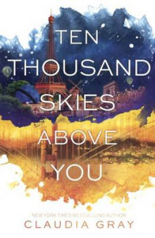 Ten Thousand Skies Above You av Claudia Gray (Innbundet)