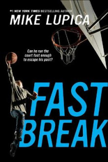 Fast Break av Mike Lupica (Innbundet)