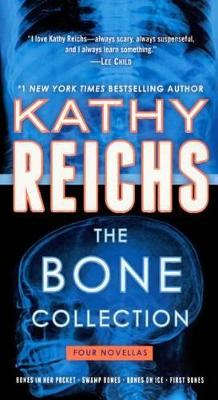 The Bone Collection av Kathy Reichs (Innbundet)