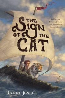 The Sign of the Cat av Lynne Jonell (Innbundet)