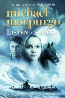Listen to the Moon av Michael Morpurgo (Innbundet)