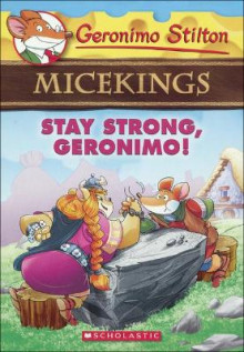 Stay Strong, Geronimo! av Geronimo Stilton (Innbundet)