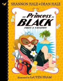 The Princess in Black Takes a Vacation av Shannon Hale (Innbundet)