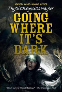 Going Where It's Dark av Phyllis Reynolds Naylor (Innbundet)