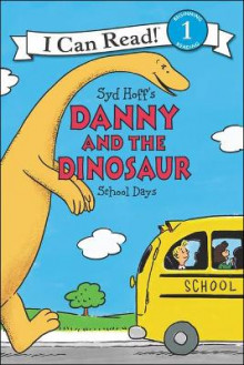Danny and the Dinosaur: School Days av Syd Hoff (Innbundet)