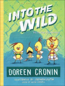 Into the Wild av Doreen Cronin (Innbundet)