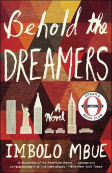 Behold the Dreamers (Oprah Book Club Edition) av Imbolo Mbue (Innbundet)