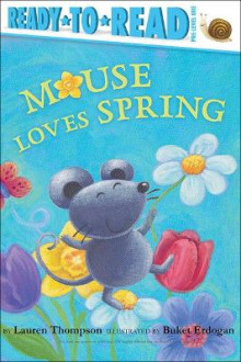 Mouse Loves Spring av Lauren Thompson (Innbundet)