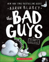 The Bad Guys in Alien Vs Bad Guys av Aaron Blabey (Innbundet)