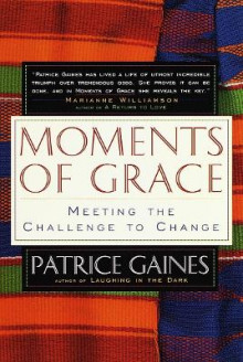 Moments of Grace av Patrice Gaines (Heftet)