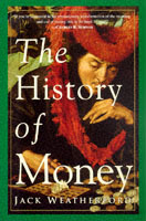 The History of Money av Jack Weatherford (Heftet)