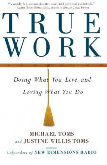 True Work av Michael Toms (Heftet)