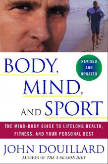 Body, Mind, and Sport av John Douillard (Heftet)