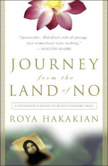 Journey from the Land of No av Roya Hakakian (Heftet)